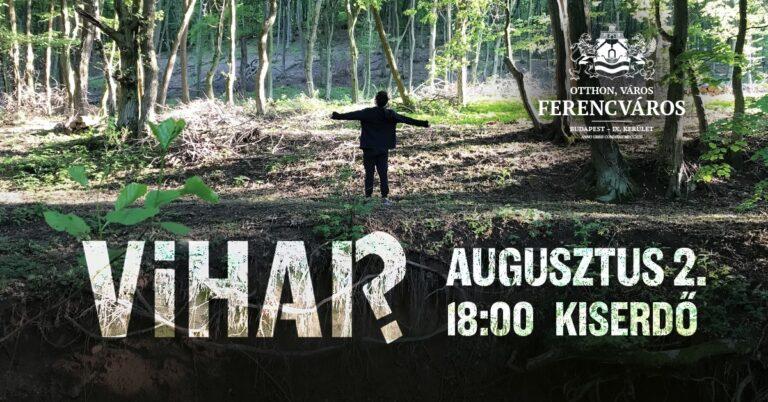 VIHAR? – ingyenes színházi előadás a Kiserdőben